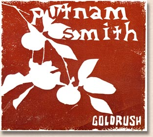"Putnam Smith - ""Goldrush"""