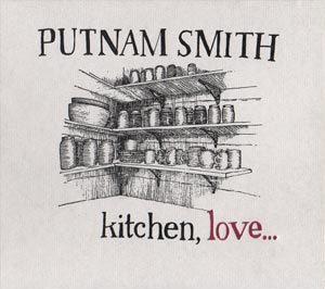 "Putnam Smith - ""Kitchen, Love..."""