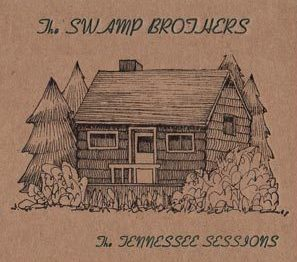 "The Swamp Brothers - ""The Tennessee Sessions"""