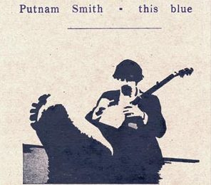 "Putnam Smith - ""this blue"""